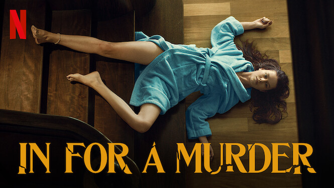 In for a Murder on Netflix UK